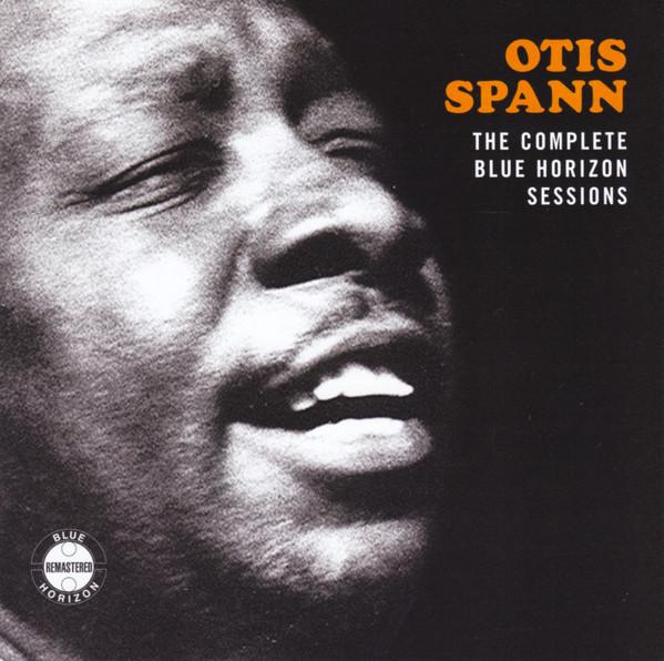 Spann, Otis The Complete Blue Horizon Sessions
