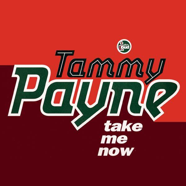 Payne, Tammy Take Me Now Vinyl