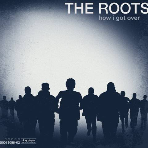 The Roots How I Got Over Vinyl