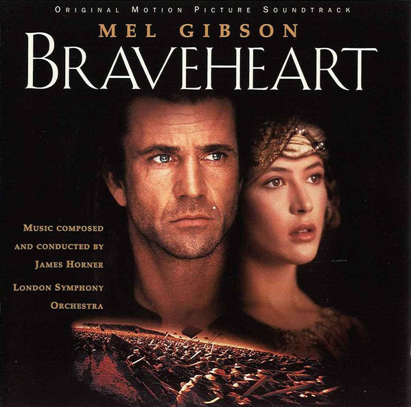 James Horner Performed By London Symphony Orchestra Braveheart (Original Motion Picture Soundtrack)