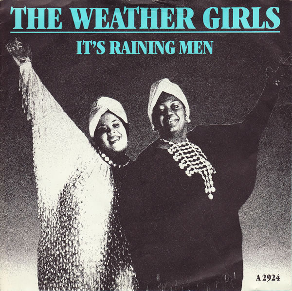 The Weather Girls It's Raining Men