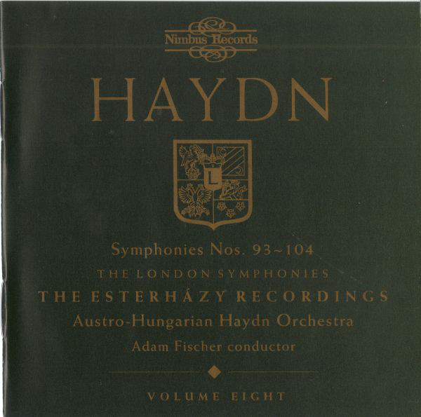 Haydn - Austro-Hungarian Haydn Orchestra, Adam Fischer Symphonies Nos. 93-104 - The London Symphonies - The Esterházy Recordings - Volume Eight