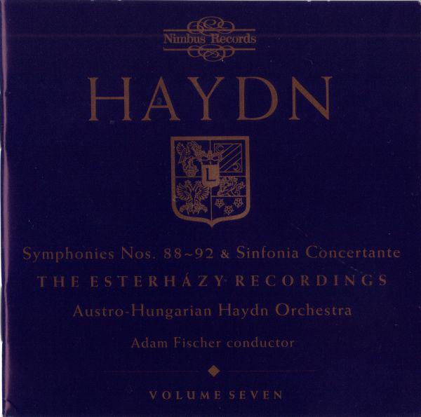 Haydn - Austro-Hungarian Haydn Orchestra, Adam Fischer Symphonies Nos. 88-92 & Sinfonia Concertante - The Esterházy Recordings - Volume Seven