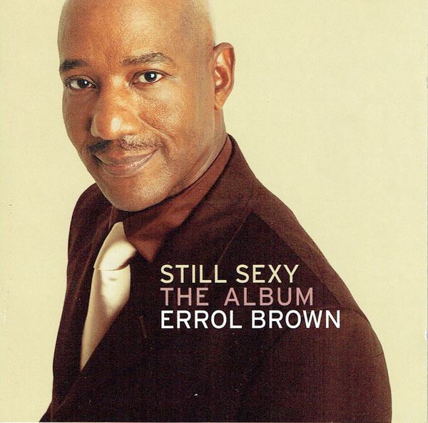 Brown Errol Still Sexy