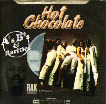 Hot Chocolate A's B's & Rarities