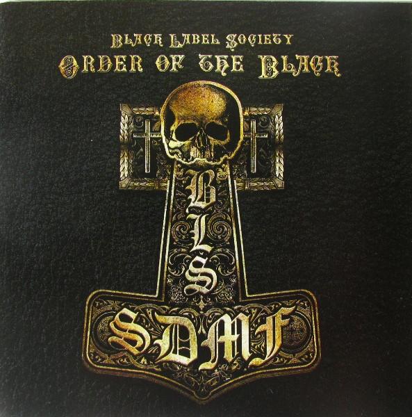 Black Label Society Order Of The Black