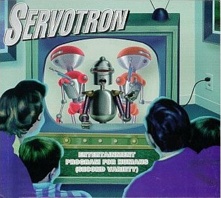 Servotron Entertainment Programs For Humans (Second Variety) CD