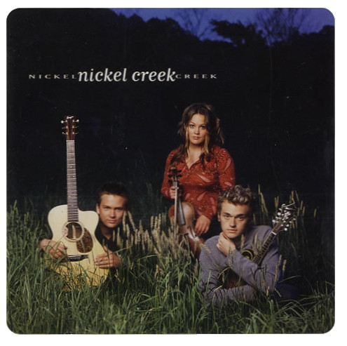 Nickel Creek Nickel Creek CD