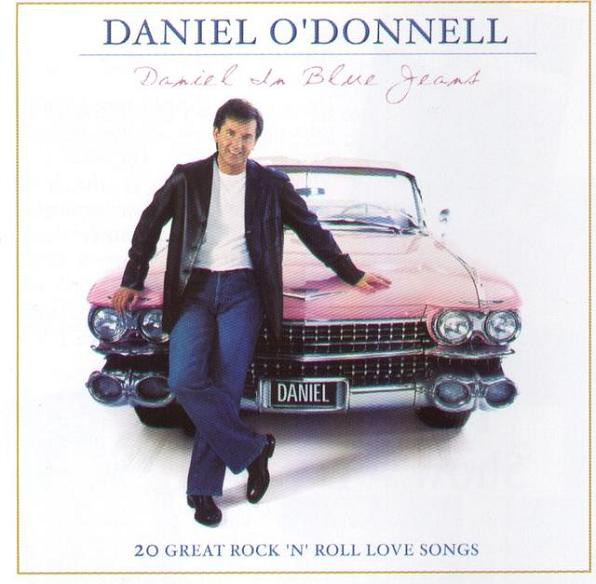 O'Donnell, Daniel Daniel In Blue Jeans CD