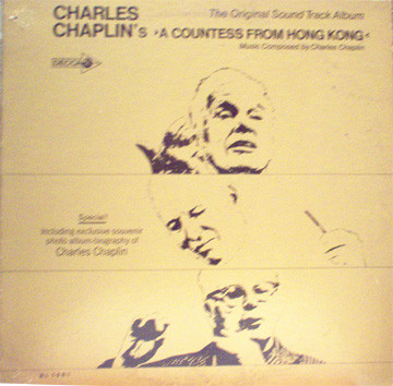 Charlie Chaplin Charles Chaplin's A Countess From Hong Kong - The Original Soundtrack Album