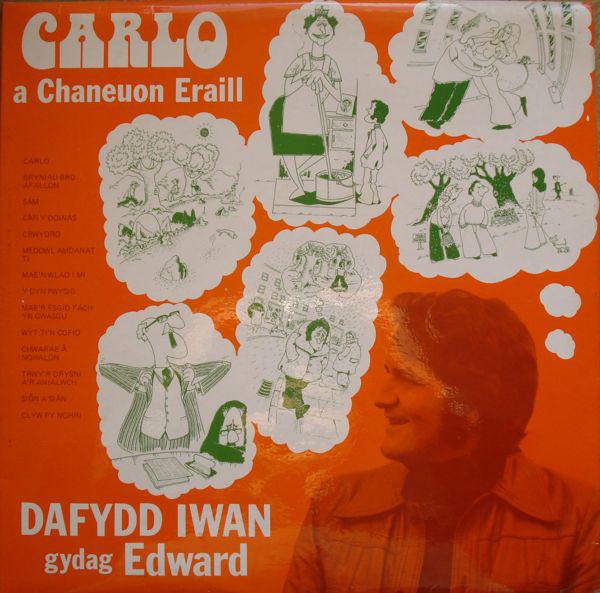 Dafydd Iwan Gydag Edward Carlo A Chaneuon Eraill