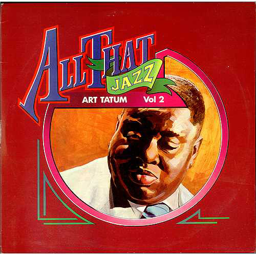Art Tatum  All That Jazz Vol 2