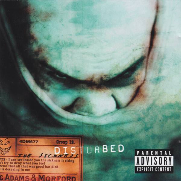The Disturbed The Sickness
