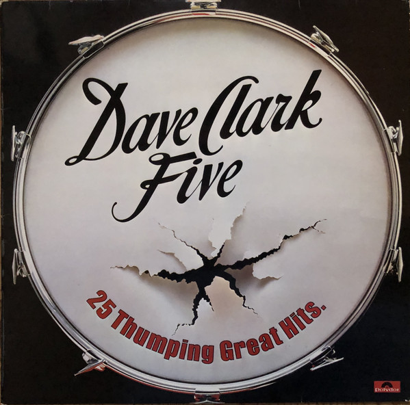 Dave Clark Five 25 Thumping Great Hits Vinyl