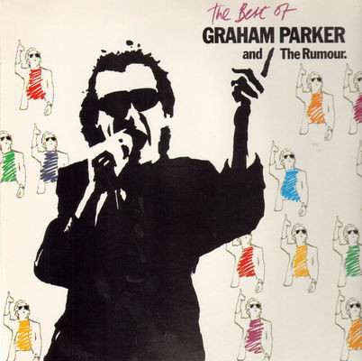 Parker, Graham And The Rumour  The Best Of Graham Parker And The Rumour  Vinyl