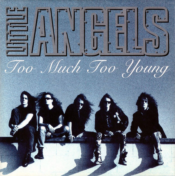 Little Angels Too Much Too Young  Vinyl
