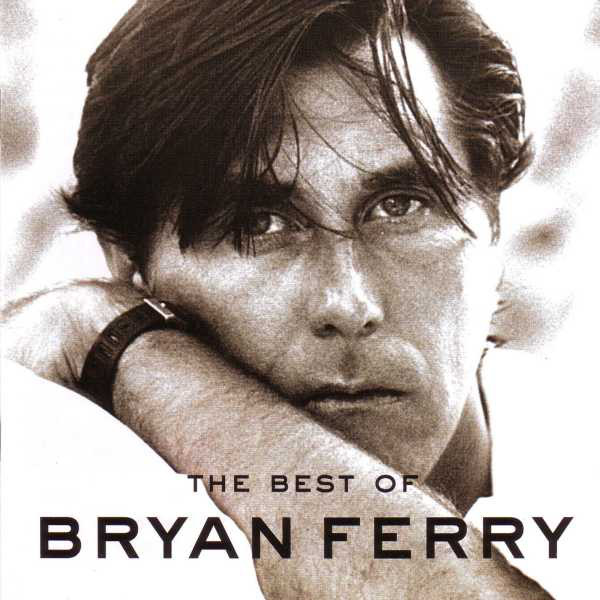 Ferry, Bryan The Best of Bryan Ferry