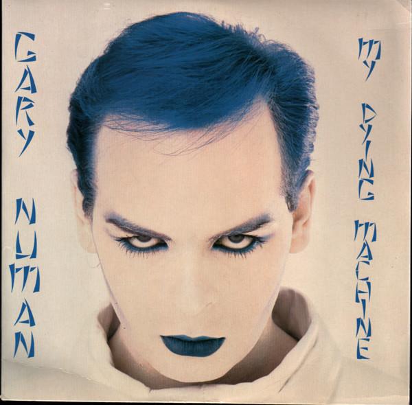 Numan, Gary My Dying Machine Vinyl
