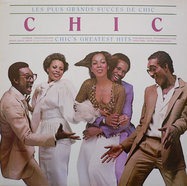 Chic Les Plus Grands Succes De Chic - Chic's Greatest Hits Vinyl