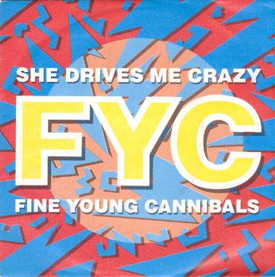 Fine Young Cannibals She Drives Me Crazy Vinyl