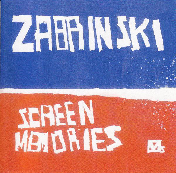 Zabrinski Screen Memories