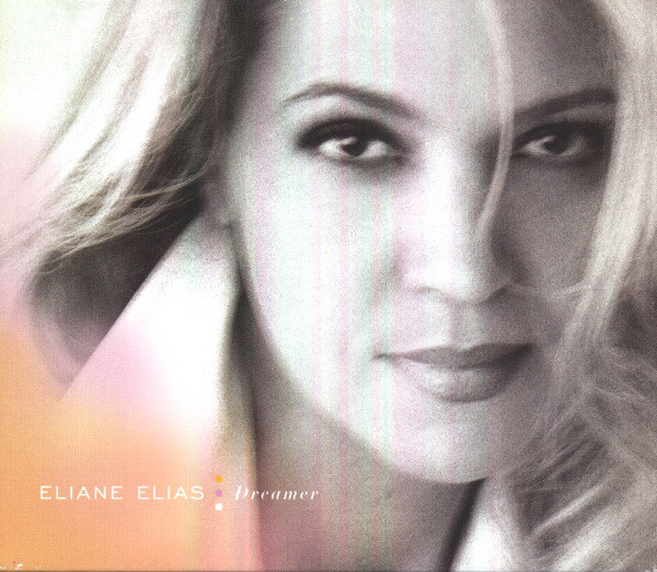 Eliane Elias Dreamer