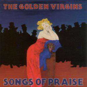 The Golden Virgins Songs of Praise