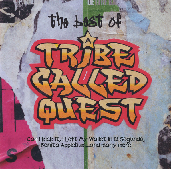 A Tribe Called Quest The Best Of A Tribe Called Quest