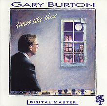 Burton, Gary Times Like These Vinyl
