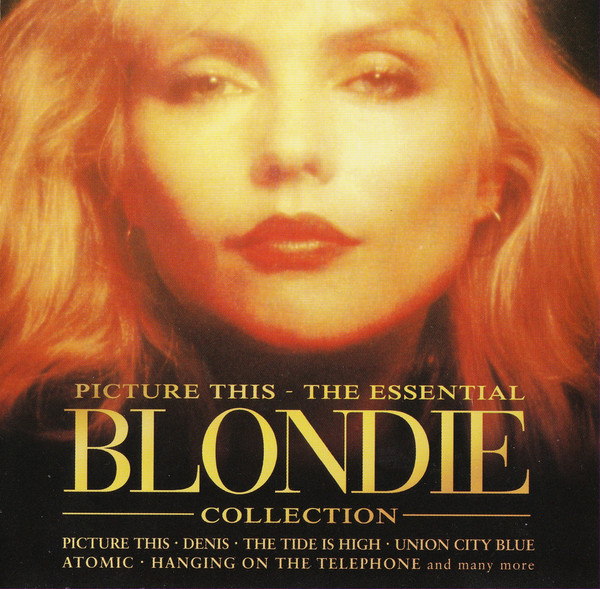 Blondie Picture This - The Essential Blondie Collection