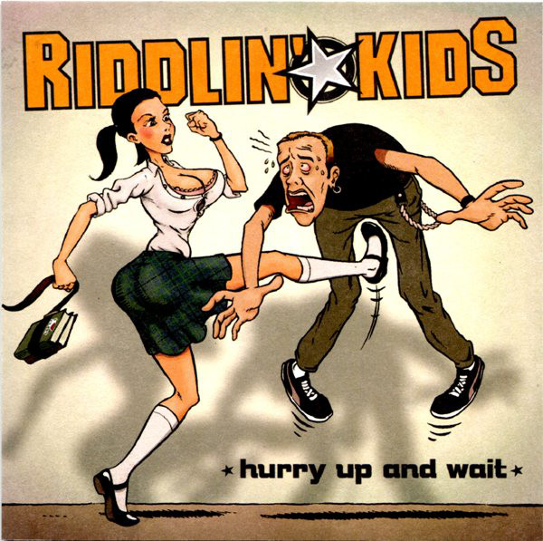 Riddlin Kids Hurry Up And Wait CD