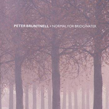 Bruntnell, Peter Normal For Bridgwater Vinyl