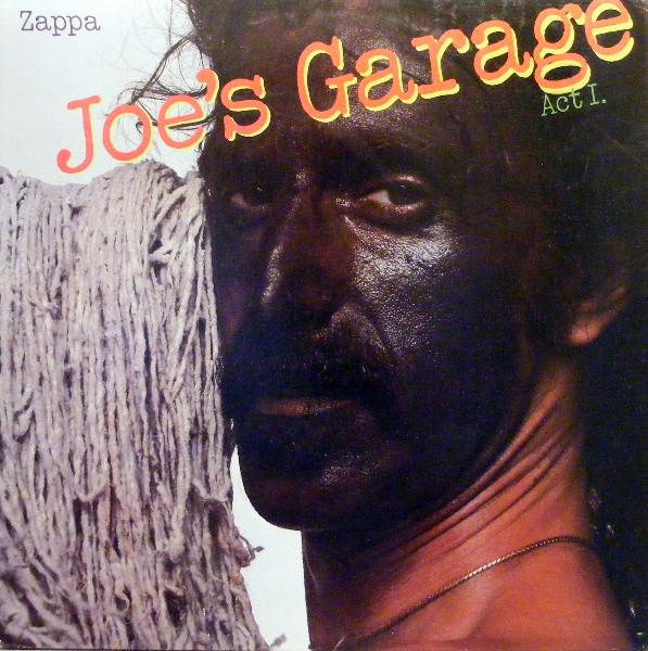 Frank Zappa Joes Garage Act 1 Vinyl