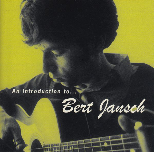 Jansch, Bert An Introduction