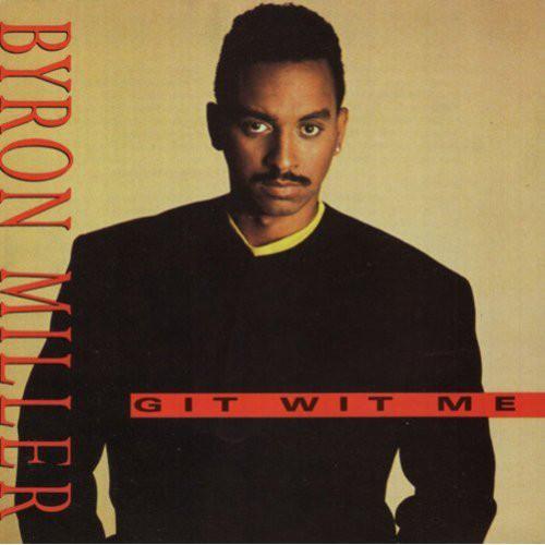 Miller, Bryon Git Wit Me Vinyl