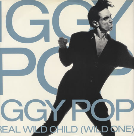 Iggy Pop Real Wild Child
