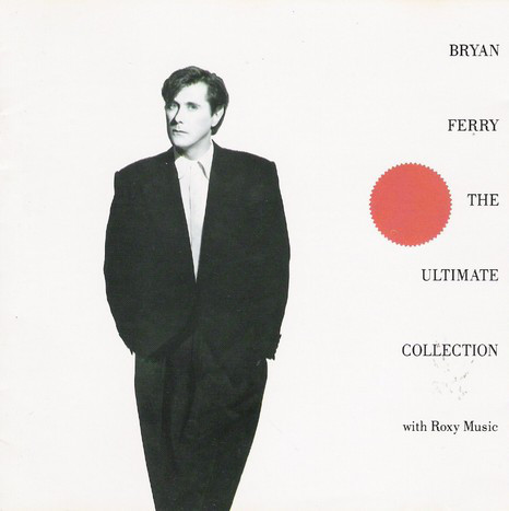 Ferry, Bryan The Ultimate Collection With Roxy Music