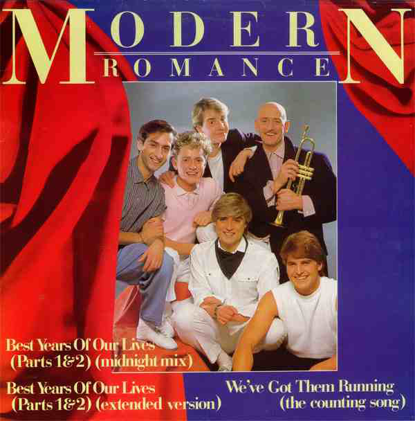 Modern Romance Best Years Of Our Lives (Parts 1 & 2)