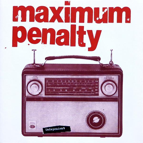 Maximum Penalty Independent