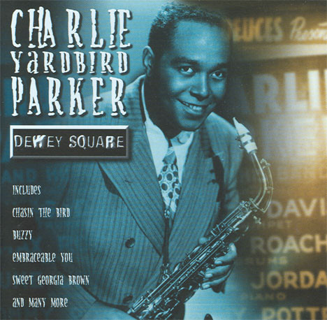 Parker, Charlie Dewey Square