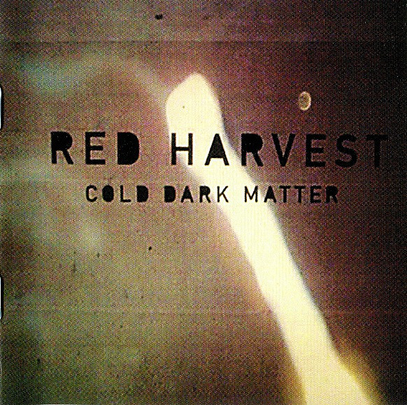 Red Harvest Cold Dark Matter Vinyl