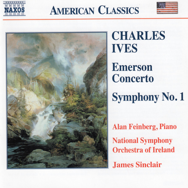 Charles Ives, Alan Feinberg, National Symphony Orchestra Of Ireland, James Sinclair Emerson Concerto • Symphony No. 1