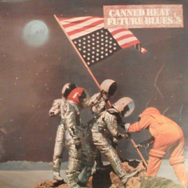 Canned Heat Future Blues Vinyl