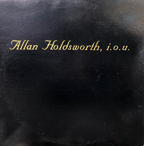 Holdsworth, Allan I.O.U. Vinyl