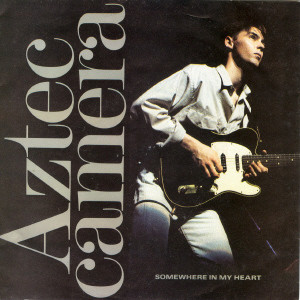 Aztec Camera Somewhere In My Heart Vinyl