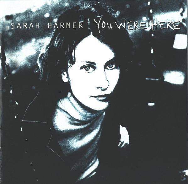 Harmer, Sarah You Were Here  CD