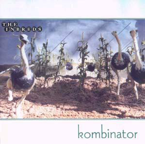 Inbreds (The) Kombinator CD