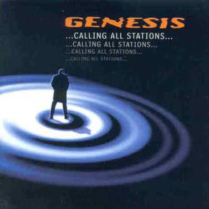 Genesis ...Calling All Stations...