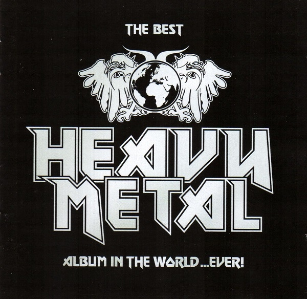 Various The Best Heavy Metal Album In The World...Ever! CD