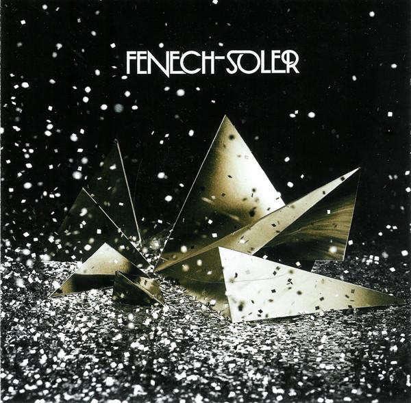 Fenech-Soler Fenech-Soler